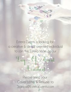 Estera Events is Hiring!  *Background Photo found on Tumblr