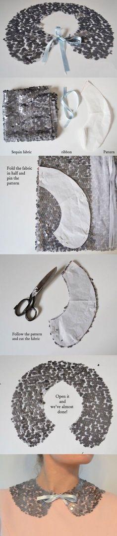 DIY Sequin Collar http://sulia.com/my_thoughts/3838336d-334b-489b-9344-16f2a9b0e57a/?pinner=125498243&