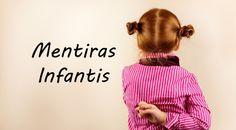Mentiras Infantis – Por que ocorrem e como lidar?