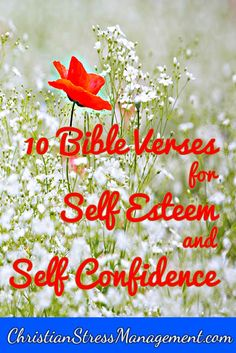 10 Bible verses for self esteem and self confidence