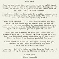 """""""Soul Mate"""" by Steve Maraboli ....#bestlovequote #bestquotes #lovequote #quote #lovethis #soulmates"""