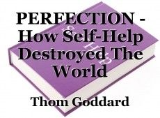 PERFECTION - How Self-Help Destroyed The World Best Self Help Books, Beginning Running, Lack Of Motivation, Destroyer Of Worlds, Losing Friends, Book Writer, Need To Lose Weight, Deceit, Romance Books