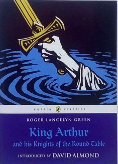 """Read """"King Arthur and His Knights of the Round Table"""" by Roger Lancelyn Green available from Rakuten Kobo. King Arthur is one of the greatest legends of all time. From the magical moment when Arthur releases the sword in the st. Connecticut, King Arthur Book, King Arthur's Knights, Beautiful Feet Books, Morgana Le Fay, Legend Of King, Green Knight, Last Battle, Sword In The Stone"""