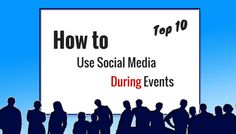 How to Use Social Media During Events