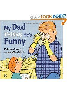 """My Dad Thinks He's Funny"" by Katrina Germein book"