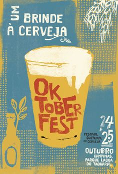 Project developed for the first great Oktoberfest of Sao Paulo, Brazil. Poster Design Layout, Ad Design, Event Design, Guitar Posters, Beer Shop, Event Branding, Brew Pub, Beer Festival, Work Party