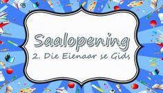 Saalopening: 2. Die Eienaar se Gids Youth Ministry, Afrikaans, Holy Spirit, Teaching Kids, Thankful, Christian, Posts, Blog, Holy Ghost