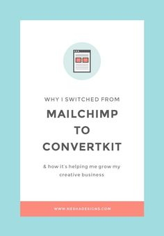 Why I switched from Mailchimp to Convertkit — Nesha Designs