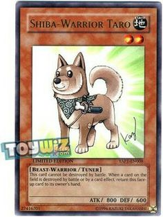 This card cannot be destroyed by battle. When a card on the field is destroyed by battle or by a card effect, return this face-up card to its owner's hand. New Yugioh Cards, 10 Anniversary, Shiba Inu, Card Games, Game Cards, Trading Cards, Samurai, Beast, Battle