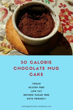Vegan, low calorie chocolate mug cake. Low fat chocolate cake dessert, keto desserts, vegan chocolate cake, easy microwave mug cake . 50 Calorie Desserts, Low Calorie Mug Cake, Low Calorie Vegan, Low Fat Desserts, Low Fat Snacks, Healthy Sweet Snacks, Low Calorie Snacks, Low Calorie Brownies, Vegan Keto