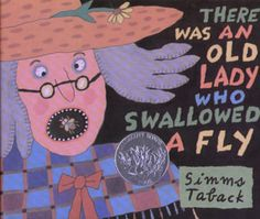 There Was an Old Lady Who Swallowed a Fly (Caldecott Honor Book) by Simms Taback Right In The Childhood, 90s Childhood, My Childhood Memories, Childhood Games, Eric Carle, Swallowed A Fly, Nostalgia, Children's Literature, The Life