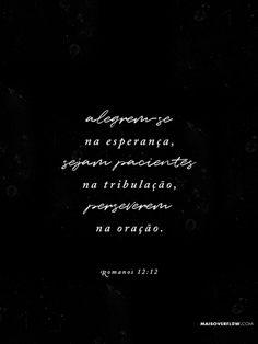 """""""Alegrem-se na esperança, sejam pacientes na tribulação, perseverem na oração."""" Romanos 12:12 #30DaysOfBibleLettering twitter: https://twitter.com/maisoverflow facebook:..."""