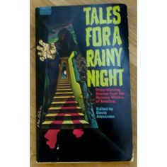 Tales For A Rainy Night - Prize-Winning Stories from the Mystery Writers of America