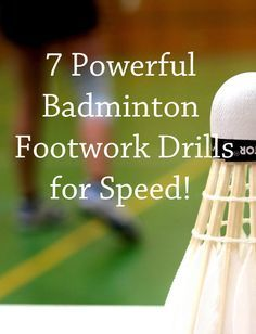 These badminton footwork drills will greatly improve your speed on court, in no time at all, giving you a huge advantage over your rivals.