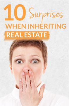 Watch for these 10 surprises when inheriting real estate: Inheriting a home can seem like a windfall, but it's rarely that simple. From reverse mortgages to estranged relatives eager to stake a claim, here is a roundup of the 10 most common headaches... | #realestate