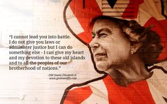 """""""I cannot lead you into battle. I do not give you laws or administer justice but I can do something else – I can give my heart and my devotion to these old islands and to all the peoples of our brotherhood of nations."""" 9 Inspiring Queen Elizabeth II of the United Kingdom Quotes"""
