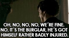 Exactly how many times DID he fall out the window? Sherlock Doctor Who, Sherlock 3, Sherlock Holmes, Jeremy Brett, Benedict And Martin, Sherlolly, Nerd Love, Keep Calm And Love, Calm Down