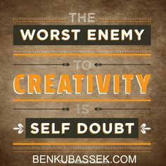 """The worst enemy to #creativity  ...""  #theconfidenceclassroom  #confidence  #motivation  #coach  #entrepreneur  @confidenceconqueror @boost_your_confidence @theconfidenceclub"