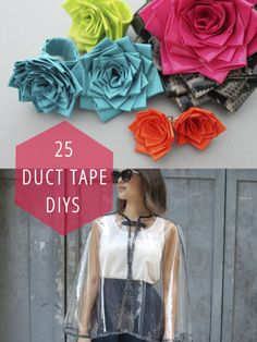 25 Duct Tape DIY Projects - Even though it's duct tape, some of these ideas are pretty cute!!