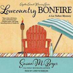 "Another must-listen from my ""Lowcountry Bonfire"" by Susan M. Boyer, narrated by Loretta Rawlins. Todays Reading, Send In The Clowns, Highland Games, Bull Riders, Private Investigator, Mystery Series, Low Country, Book Authors, Bestselling Author"