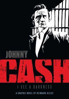 Kleist, Reinhard : Cash : I see a darkness, 2006 (741.5 Kle)