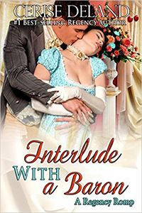 Interlude with a Baron by Cerise DeLand
