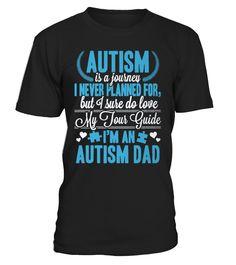 Autism T-Shirt Design - I Am An Autism Dad  #gift #idea #shirt #image #animal #pet #dog #bestgift #cat #bichon #coffemugs #autism