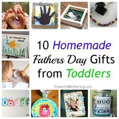 10 Homemade Fathers Day Gifts from Toddlers by PowerfulMothering.com great gift ideas for dad from toddlers or preschoolers