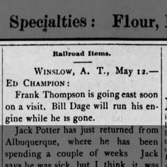 Railroad Winslow A. T. Ed Champion: Frank Thompson is going east...