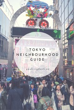A guide to Tokyo's best neighborhoods / what each district is notable for