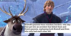 Frozen - Woah!  It makes complete sense because Frozen is set in an area near Lapland where reindeer herding is a legitimate occupation, even to this day.