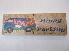 Hippy Parking weatherproof hardwood sign  Hippy by Driftinn