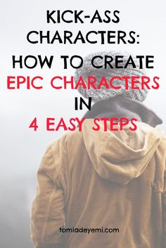 Kick-Ass Characters: How to Create Epic Characters in 4 Easy Steps — Tomi Adeyemi Creative Writing Tips, Book Writing Tips, Writing Process, Writing Resources, Writing Help, Writing Skills, Writing Ideas, Start Writing, Epic Characters