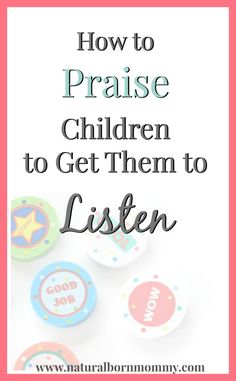 Do you have trouble getting your kids to listen or have children with behavior problems? Here are some parenting tips, according to a child therapist, on how to use praise to improve behavior and improve your relationship with your child. Parenting Toddlers, Parenting Advice, Parenting Classes, Foster Parenting, Parenting Styles, Natural Parenting, Gentle Parenting, Lob, Mentally Strong