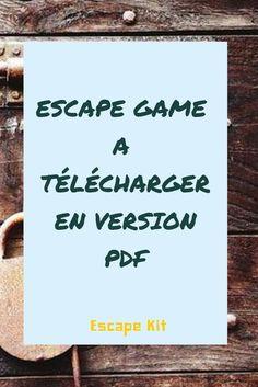 Escape game à télécharger en version PDF pour l'installer chez vous. #DIY #famille #idee #cadeau #fun #enfant #anniversaire #EVG #EVJG #Mariage #soiree #bricolage