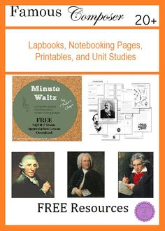20+ Free Famous Composer Study Resources for study