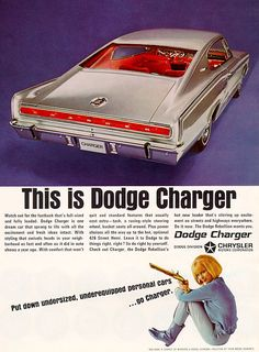 """1966 Dodge Charger. Gotta love the invitation to """"Put down undersize cars"""" ."""
