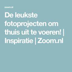 De leukste fotoprojecten om thuis uit te voeren! | Inspiratie | Zoom.nl