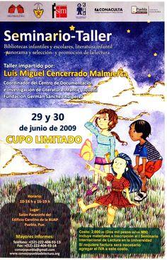 Seminario-Taller. Bibliotecas infantiles y escolares, literatura infantil -panorana y selección- y promoción de la lectura (2009)