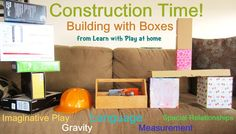 Learn with Play at Home: Construction Time. Building with Boxes