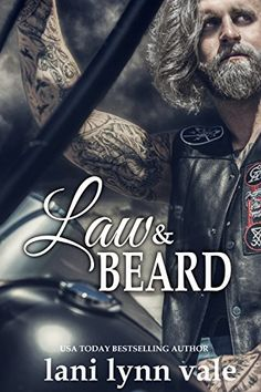 Law & Beard (The Dixie Warden Rejects MC Book 8) by Lani Lynn Vale