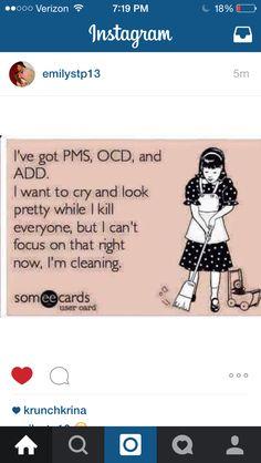 PMS OCD ADD