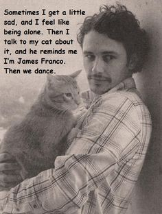 James Franco - This dude is quirky and interesting and hot. I like that.