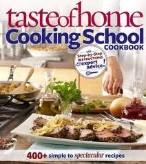 Taste of Home Cooking School Cookbook with step by step instructions