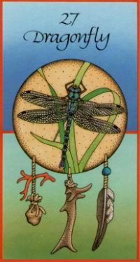 Dragonfly... Breaks illusions, Brings visions of power, No need to prove it, Now is the hour! Know it, believe it, Great Spirit intercedes, Feeding you, blessing you, Filling all your needs. (ILLUSION)