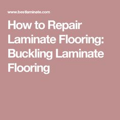How To Repair Laminate Flooring: Bucking Laminate Flooring Laminate Floor Repair, Laminate Hardwood Flooring, Gift Card Boxes, Home Repair, Helpful Hints, Home Improvement, Projects To Try, Diy Ideas, Decor Ideas