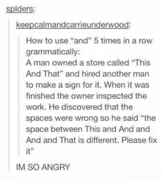 """I forgot what the word """"and"""" meant while reading this."""