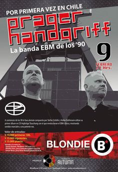 Prager Handgriff en Chile 2015 / 9 feb en Blondie