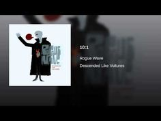 Rogue Wave - 10:1