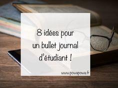 Je vous propose des idées à appliquer si vous êtes étudiant et que vous souhaitez créer un bullet journal pour mieux organiser vos études !